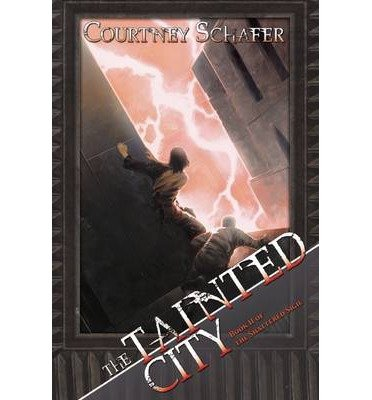 [ The Tainted City Schafer, Courtney ( Author ) ] { Paperback } 2012