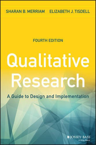 Qualitative Research: A Guide to Design and Implementation, 4th Edition por Sharan B. Merriam