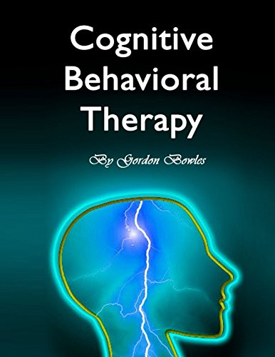 Cognitive Behavioral Therapy: Guide for Anxiety, Depression, and Personality Disorders