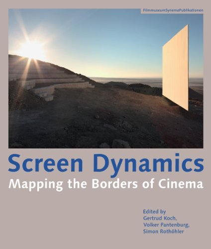 Screen Dynamics: Mapping the Borders of Cinema (April 24,2012)