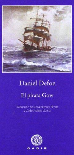 El pirata Gow (Pequeña Biblioteca Gadir) por Daniel Defoe