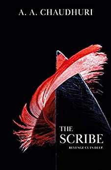 The Scribe (A Kramer & Carver Thriller Book 1) by [Chaudhuri, A. A.]