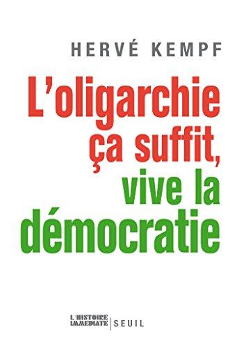 L'Oligarchie, ça suffit, vive la démocratie