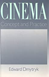 Cinema: Concept and Practice by Edward Dmytryk (1988-08-17)
