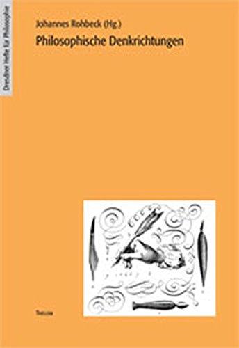 Philosophische Denkrichtungen (Jahrbuch für Didaktik der Philosophie und Ethik)