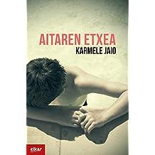 Aitaren etxea (Literatura Book 374) (Basque Edition)
