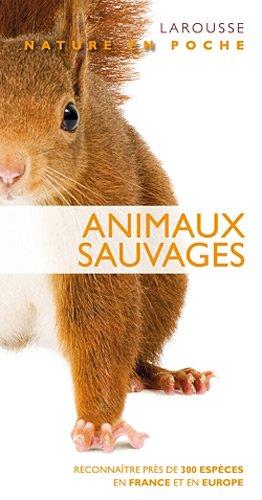 Animaux sauvages - nouvelle présentation