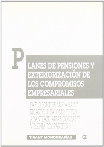Planes de pensiones y exteriorización de los compromisos empresariales