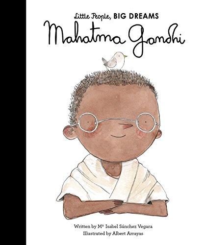 Mahatma Gandhi (Little People, BIG DREAMS)