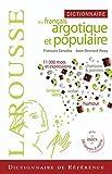Dictionnaire de Français argotique et populaire...