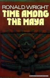 Time Among the Maya