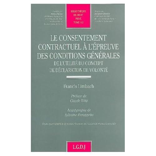 Le consentement contractuel à l'épreuve des conditions générales : De l'utilité du concept de déclaration de volonté