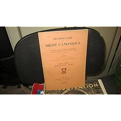 Dictionnaire de droit canonique,contenant tous termes du droit canonique...sous la direction de R.Naz - Fascicule XXXVIII (38),Privilège - Paulin - Régale,1959