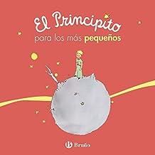 El Principito para los más pequeños (Castellano - A Partir De 0 Años - Personajes - El Principito)