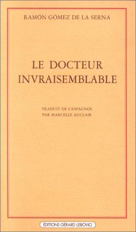 Le Docteur invraisemblable