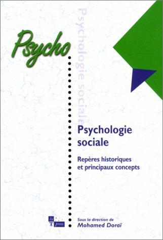 Psychologie sociale : Repères historiques et principaux concepts
