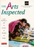 The Arts Inspected: Good Teaching in Art, Dance, Drama and Music: Good Teaching in Art, Dance, Drama, Music