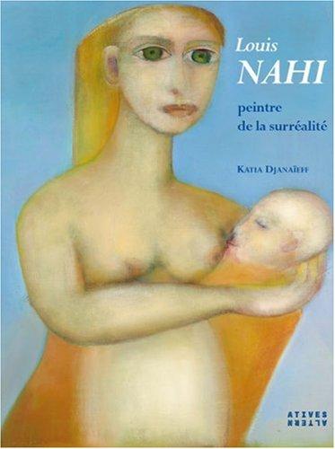 Louis Nahi: peintre de la surréalité