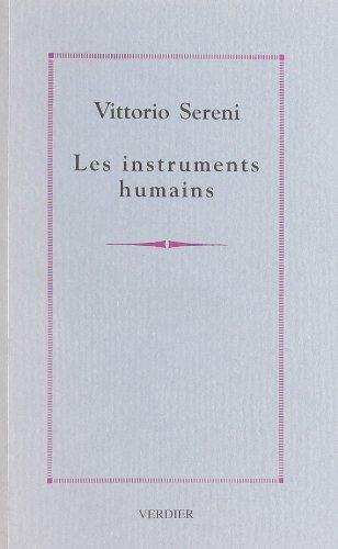 Les instruments humains. précédé de Journal d'Algérie : Poèmes par Vittorio Sereni