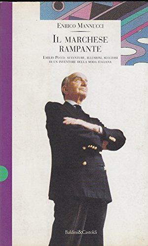 il-marchese-rampante-emilio-pucci-avventure-illusioni-successi-di-un-inventore-della-moda-italiana