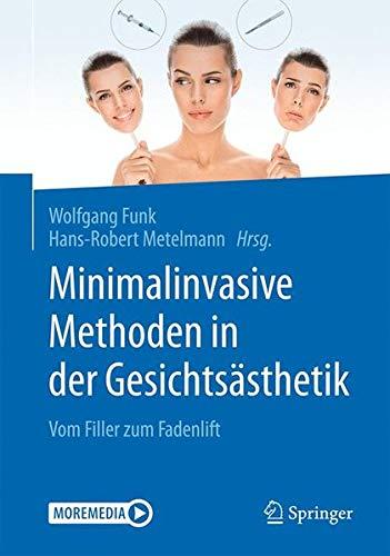 Minimalinvasive nichtoperative Methoden in der Gesichtsästhetik: Vom Filler zum Fadenlift