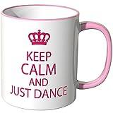 Wandkings® Tasse, Schriftzug: Keep calm and just dance - ROSA