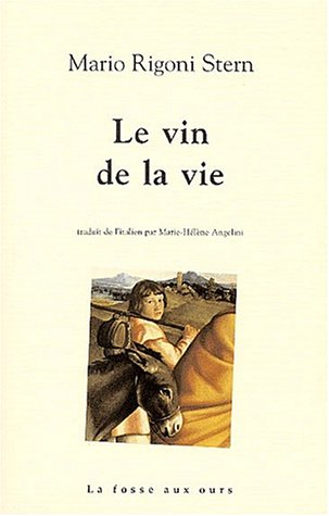 Le Vin de la vie par Mario Rigoni Stern
