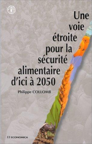 Une voie étroite pour la sécurité alimentaire d'ici à 2050