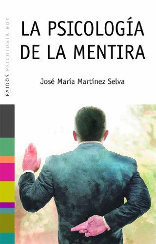 La psicología de la mentira por José María Martínez Selva