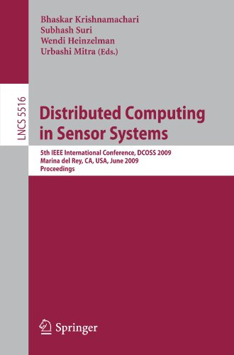 distributed-computing-in-sensor-systems-5th-ieee-international-conference-dcoss-2009-marina-del-rey-