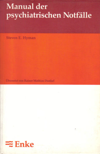 Manual der psychiatrischen Notfälle