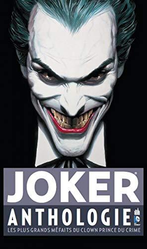 Joker Anthologie, pour tout connaître du Clown à travers les âges