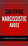 SURVIVING NARCISSISTIC ABUSE (e - Self help series)
