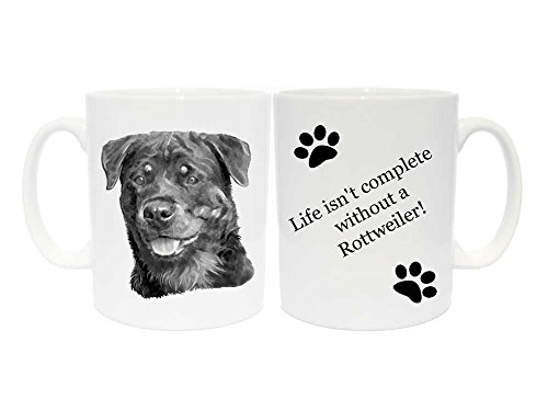 Rottweiler Tasse Geschenk mit 6verschiedenen Beschriftungen, keramik, Life isn't complete without a Rottweiler! (Meine Einzige Tasse Kaffee)