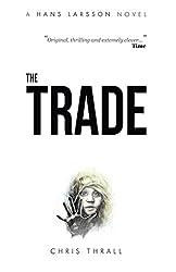 The Trade (A Hans Larsson Novel Book 2)