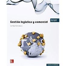 Gestión Logística Y Comercial. GS - Edición Revisada
