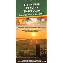 Espagnol, italien, portugais : Du soleil plein la bouche!