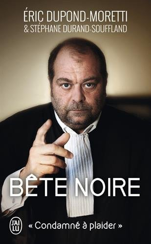 bete-noire-condamne-a-plaider-jai-lu-recit