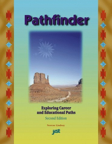 Pathfinder: Career and Educational Planning for Junior High and High School Students by Norene Lindsay (1999-03-02) par Norene Lindsay