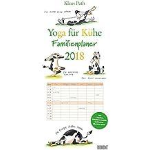 Yoga für Kühe Familienplaner 2018 - Wandkalender - Familienkalender mit 6 Spalten - Format 22 x 49 cm