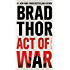 Act of War: A Thriller (Scot Harvath Book 13) (English Edition)