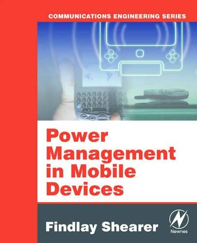 Power Management in Mobile Devices (Communications Engineering) -