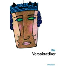 Die Vorsokratiker. Meisterwerke der Philosophie