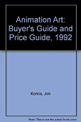 Title: Animation Art Buyers Guide and Price Guide 1992