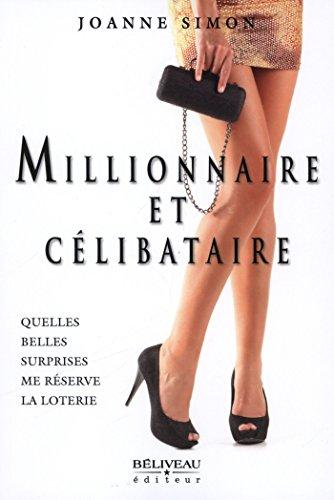 Livres gratuits en ligne Millionnaire et célibataire pdf