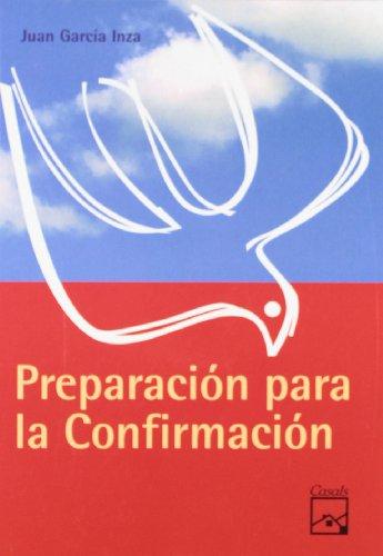 Preparación para la Confirmación por Juan García Inza