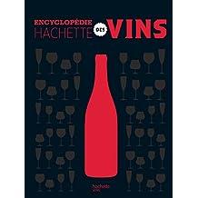 L'encyclopédie Hachette des vins