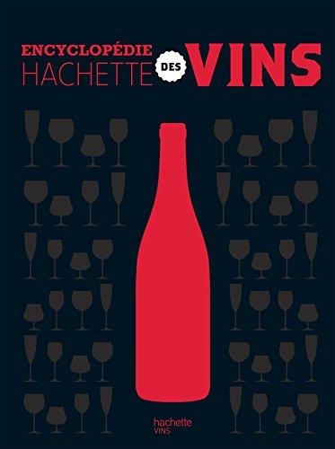 L'encyclopédie Hachette des vins par  Collectif