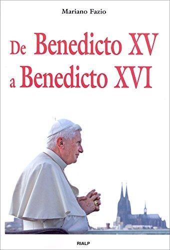 De Benedicto XV a Benedicto XVI (Historia y Biografías)