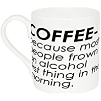 Mug with Coffee - because most people frown on alcohol first thing in the (Frown Mug)